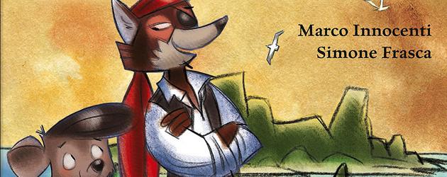 Capitan Fox – L'inizio dell'avventura - Marco Innocenti