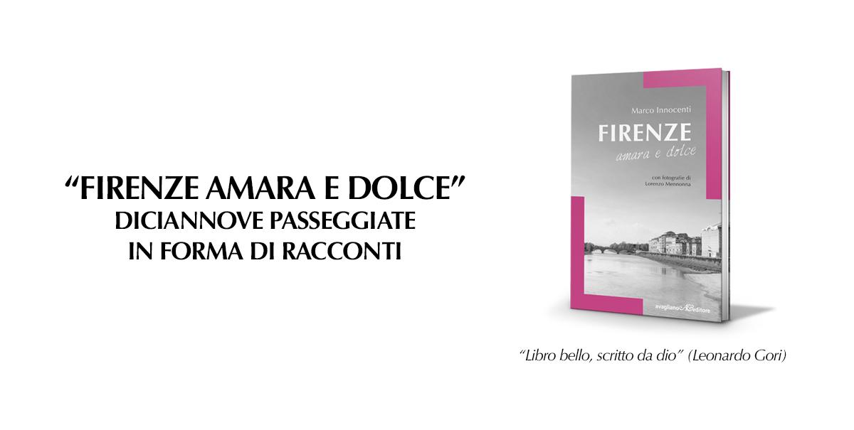 Firenze amara e dolce Marco Innocenti
